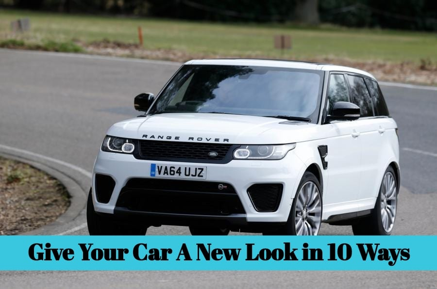 Give Your Car A New Look in 10 Ways